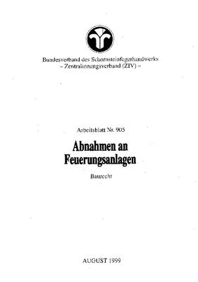 Abnahmen an Feuerungsanlagen, Baurecht, Arbeitsblatt Nr. 905